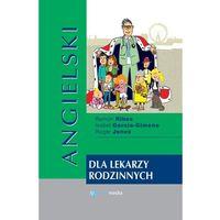 Książki do nauki języka, ANGIELSKI DLA LEKARZY RODZINNYCH 2019 (opr. twarda)
