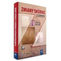 Książki medyczne, Zmiany skórne w chorobach ogólnoustrojowych. Tom 3 (opr. twarda)