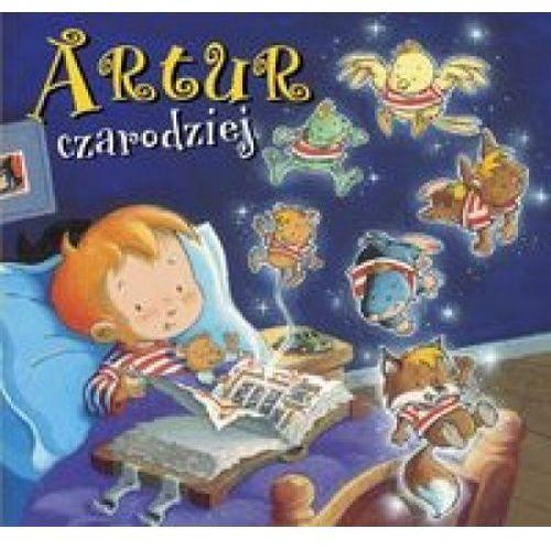 Książki dla dzieci, Artur czarodziej (opr. twarda)