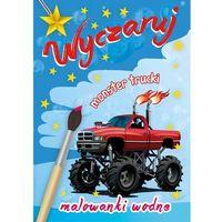 Książki dla dzieci, Malowanki wodne. Wyczaruj monster trucki