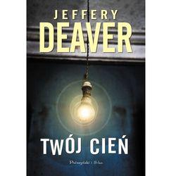 Twój cień - Jeffery Deaver - ebook