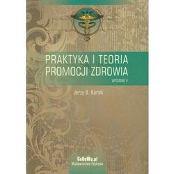 Praktyka i teoria promocji zdrowia (opr. miękka)