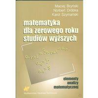 Matematyka, Matematyka dla zerowego roku studiów wyższych (opr. miękka)