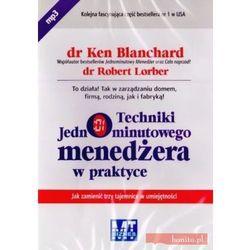 Techniki jednominutowego menedżera w praktyce - Ken Blanchard, Robert Lorber