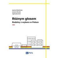 Socjologia, Różnym głosem. Rodziny z wyboru w Polsce - Joanna Mizielińska (opr. miękka)