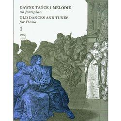 Dawne tańce i melodie na fortepian 1 PWM (opr. broszurowa)