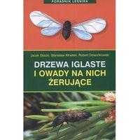 Biologia, Drzewa iglaste i owady na nich żerujące (opr. miękka)