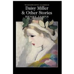 Daisy Miller and Other Stories (opr. miękka)
