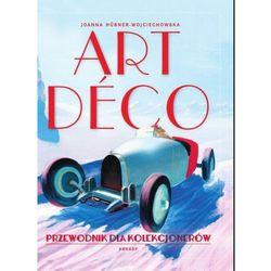 Art Deco. Przewodnik dla kolekcjonerów (opr. twarda)