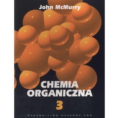 Chemia, Chemia organiczna część 3 (opr. miękka)