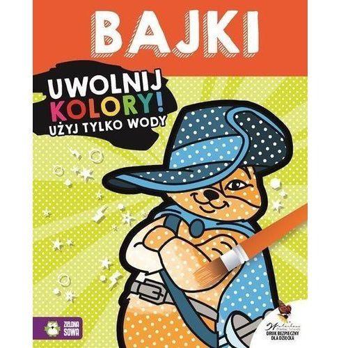 Książki dla dzieci, Uwolnij kolory Bajki (opr. miękka)