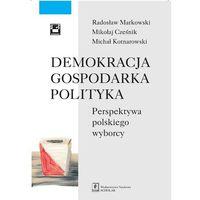 Książki o biznesie i ekonomii, Demokracja - gospodarka - polityka - Dostawa 0 zł (opr. miękka)