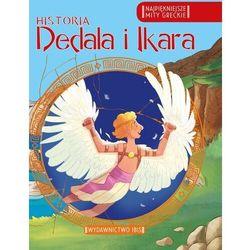 Najpiękniej. mity greckie. Historia Dedala i Ikara (opr. broszurowa)