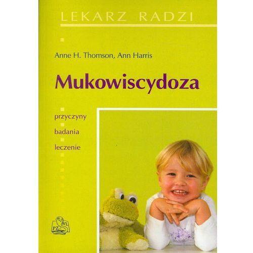 Książki medyczne, Mukowiscydoza. Seria Lekarz Radzi (opr. miękka)