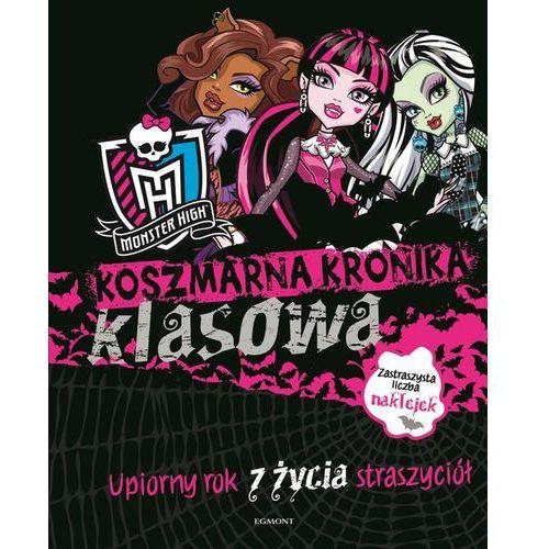Literatura młodzieżowa, Koszmarna kronika klasowa Monster High (opr. miękka)