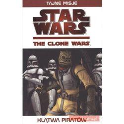 Star Wars. The clone wars. Klątwa piratów (opr. broszurowa)