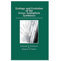 Książki popularnonaukowe, Ecology and Evolution of the Grass-Endophyte Symbiosis