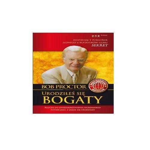 Audiobooki, Urodziłeś się bogaty - Bob Proctor