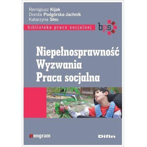 Biblioteka biznesu, Niepełnosprawność Wyzwania Praca socjalna (opr. broszurowa)