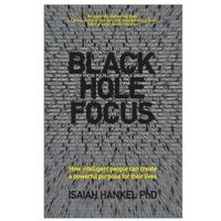 Biblioteka biznesu, Black Hole Focus