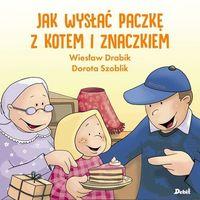 Książki dla dzieci, Jak wysłać paczkę z kotem i znaczkiem - Wiesław Drabik (opr. broszurowa)