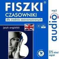 Audiobooki, FISZKI audio - j. angielski - Czasowniki dla średnio zaawansowanych - Praca zbiorowa