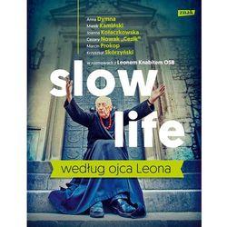 Knabit Leon. Slow life wg Ojca Leona OT (opr. twarda)