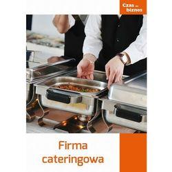 Firma cateringowa - praca zbiorowa - ebook