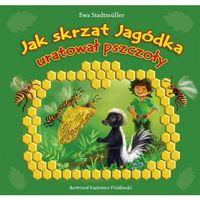Książki dla dzieci, Jak skrzat Jagódka uratował pszczoły (opr. miękka)