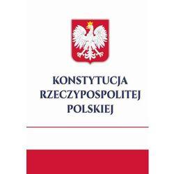 Konstytucja Rzeczypospolitej Polskiej - Opracowanie zbiorowe (opr. twarda)