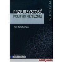 Psychologia, Przejrzystość polityki pieniężnej (opr. miękka)