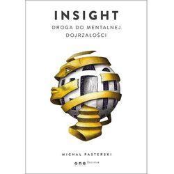 Insight. Droga do mentalnej dojrzałości (opr. twarda)