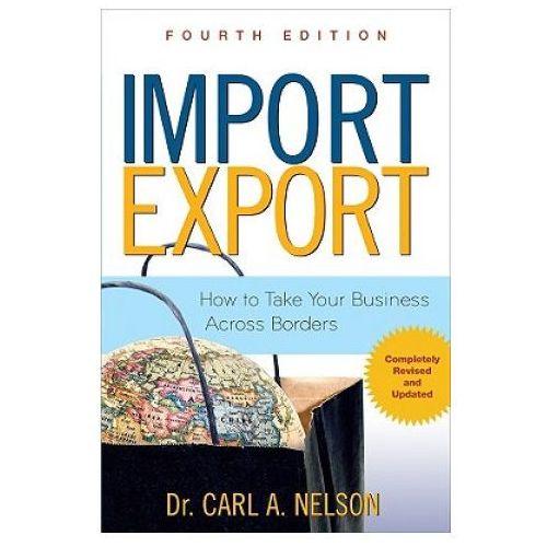 Biblioteka biznesu, Import/Export: How to Take Your Business Across Borders