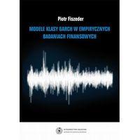 E-booki, Modele klasy GARCH w empirycznych badaniach finansowych - Piotr Fiszeder