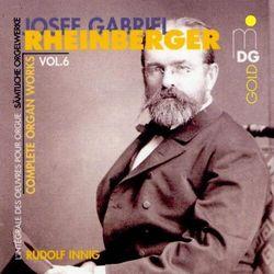 J. Rheinberger - Complete Organ Works 6