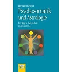 Psychosomatik und Astrologie Meyer, Hermann