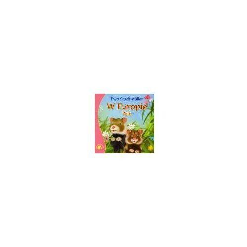 Książki dla dzieci, Zwierzaki-dzieciaki - w europie. pole (opr. miękka)