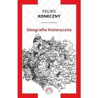 Publicystyka, eseje, polityka, Geografia historyczna (opr. miękka)