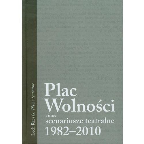 Dramat, Plac Wolności i inne scenariusze teatralne 1982-2010 T.1 - DODATKOWO 10% RABATU i (opr. twarda)
