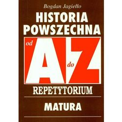 Historia Powszechna A-Z Repetytorium Matura (opr. miękka)