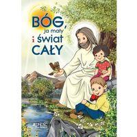 Książki religijne, Bóg ja mały i świat cały + zakładka do książki GRATIS (opr. twarda)