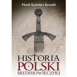 Historia Polski średniowiecznej (opr. twarda)