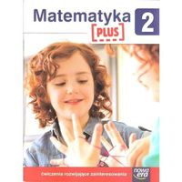 Matematyka, Szkoła Na Miarę Matematyka Plus 2 Ćwiczenia Rozwijające Zainteresowania (opr. miękka)