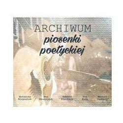 ARCHIWUM PIOSENKI POETYCKIEJ PŁYTA CD. Darmowy odbiór w niemal 100 księgarniach!