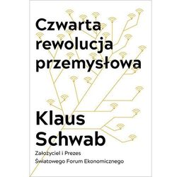 Czwarta rewolucja przemysłowa - Klaus Schwab (EPUB)