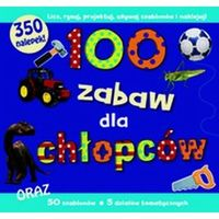 Literatura młodzieżowa, 100 zabaw dla chłopców (opr. twarda)