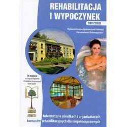 Rehabilitacja i wypoczynek (opr. twarda)
