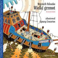 Książki dla dzieci, Wielki grzmot. Biegunka (opr. twarda)