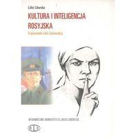 Literaturoznawstwo, Kultura i inteligencja rosyjska O pisarstwie - Liburska Lidia (opr. miękka)