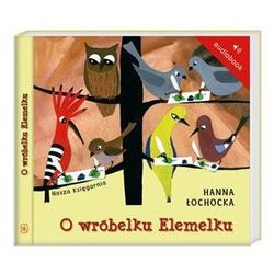 O wróbelku Elemelku (audiobook CD)